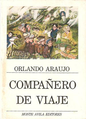 compañero de viaje, Orlando Araujo