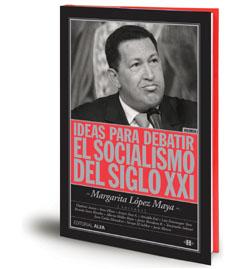 Margarita Lopez Maya - Socialismo del Siglo XXI